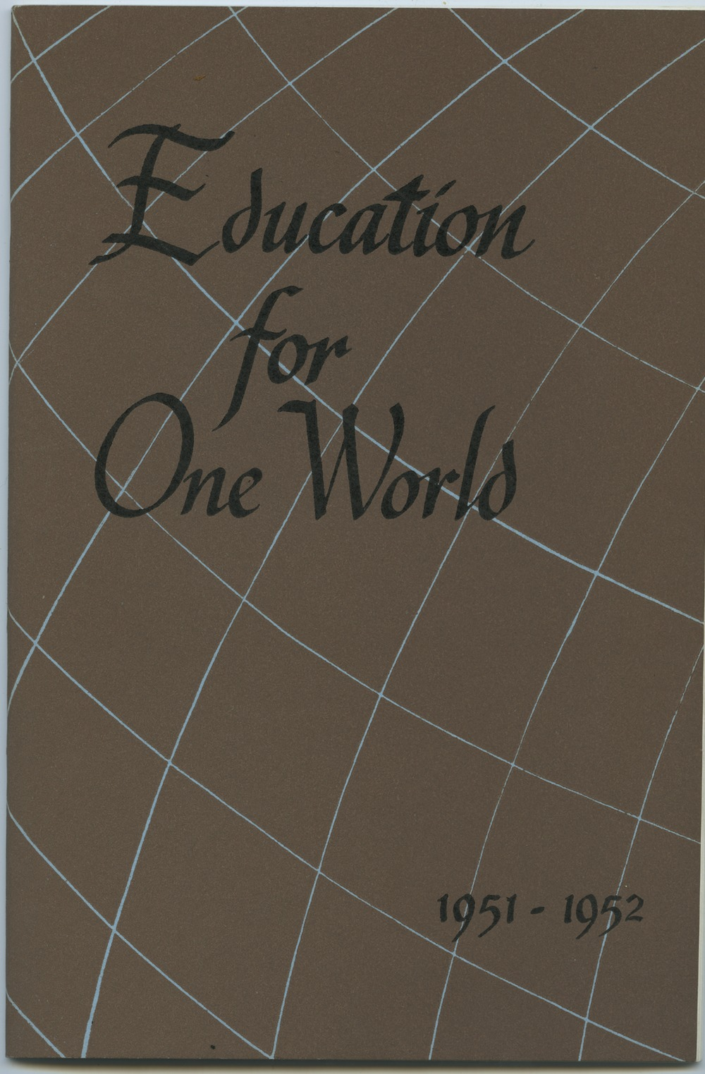 Institute of International Education (New York, N.Y.), 1951–October 1952
