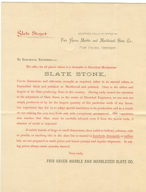 "Circular letter to Electrical Engineers offering slate for use ""where it is desirable in electrical Mechanism."" Fair Haven, Vt."
