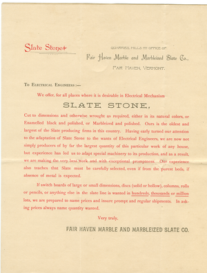"Circular letter to Electrical Engineers offering slate for use ""where it is desirable in electrical Mechanism."" Fair Haven, Vt., linking to the digital object"