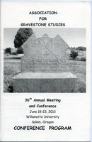 First page of Association for Gravestone Studies 36th annual meeting and conference :             Conference program June 18-23, 2013, Willamette University, Salem, Oregon