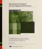 First page of Reassessment of support for arts organization resources a summary report on a series of ten colloquia convened by the National Endowment for the Arts and organized by Bay Consulting Group