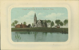 First page of Chapel and Pond, M.A.C., Amherst, Mass.