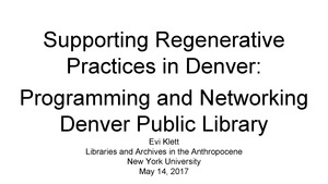 Thumbnail of Supporting regenerative practices in Denver:  Programming and networking