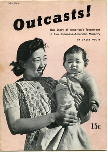Thumbnail of Outcasts! The story of America's treatment of her Japanese-American minority