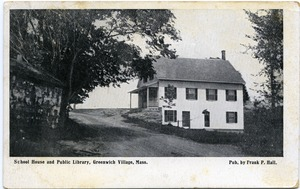Thumbnail of Schoolhouse and library, Greenwich Village, Mass.: postcard from Ruth to Freeman         Walker