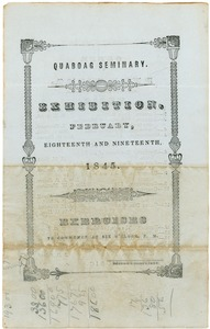 Thumbnail of Quaboag Seminary: Exhibition, February eighteenth and nineteenth, 1845: Exercises to commence at             six o'clock, P.M.