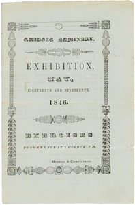 Thumbnail of Quaboag Seminary: Exhibition, May, eighteenth and ninteenth, 1846: Exercises to commence at             six o'clock, P.M.