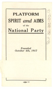Thumbnail of Platform Spirit and Aims of the National Party, founded October 4th, 1917