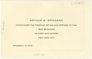 Thumbnail of Arthur B. Spingarn announces the removal of his law offices to the Bar Building