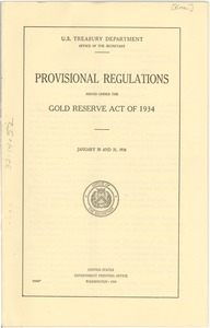 Thumbnail of United State Treasury Department Provisional Regulations issued under the             Gold Reserve Act of 1934