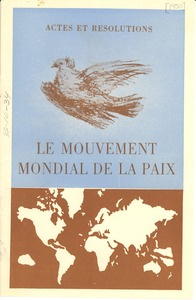 Thumbnail of Actes et resolutions le Mouvement Mondial de la Paix