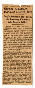 Thumbnail of Thomas H. Tibbels, populist leader, dies Party's nominee in 1904 for the vice presidency was one of John Brown's             raiders
