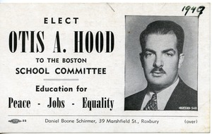 Thumbnail of Elect Otis A. Hood to the Boston School Committee
