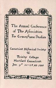 Thumbnail of The  annual conference of the Association for Gravestone Studies Connecticut Historical Society and Trinity College, Hartford, Connecticut,             June 22-24, 1984