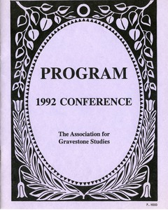 Thumbnail of The  Association for Gravestone Studies, 15th conference and annual meeting Union College, Schenectady, NY, June 25-28, 1992 / Co-sponsored by the             Schenectady County Historical Society and the Saratoga Springs Preservation Foundation