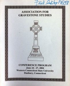 Thumbnail of The  Association for Gravestone Studies 27th conference and annual meeting Western Connecticut State University, Danbury, Connecticut
