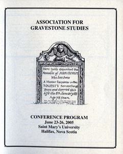 Thumbnail of The  Association for Gravestone Studies 28th conference and annual meeting Saint Mary's University, Hailfax, Nova Scotia