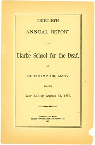 Thumbnail of Thirtieth Annual Report of the Clarke School for the Deaf, 1897