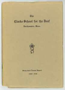 Thumbnail of Sixty-Third Annual Report of the Clarke School for the Deaf, 1929-1930