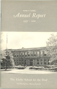 Thumbnail of Ninety-Third Annual Report of the Clarke School for the Deaf, 1959-1960