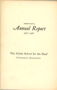 Thumbnail of Ninety-Fifth Annual Report of the Clarke School for the Deaf, 1962
