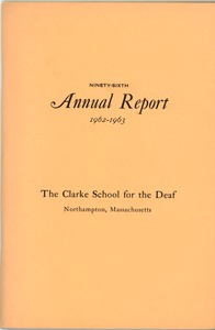 Thumbnail of Ninety-Sixth Annual Report of the Clarke School for the Deaf, 1963