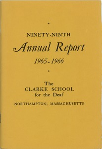 Thumbnail of Ninety-Ninth Annual Report of the Clarke School for the Deaf, 1966