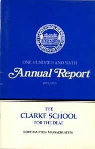 Thumbnail of One Hundred and Sixth Annual Report of the Clarke School for the Deaf, 1972-1973