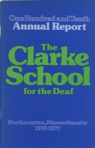 Thumbnail of One Hundred and Tenth Annual Report of the Clarke School for the Deaf, 1977