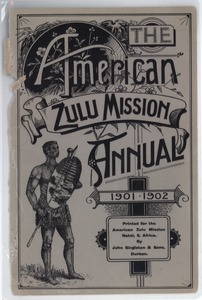 Thumbnail of The  American Zulu Mission Annual 1900-1901 and 1901-1902