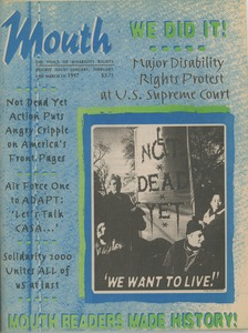Thumbnail of Mouth magazine the voice of disability rights vol. 7 no. 5 & 6 January/February/March