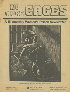 Thumbnail of No more cages A Bi-monthly women's prison newsletter vol. 3 no. 6 October/November