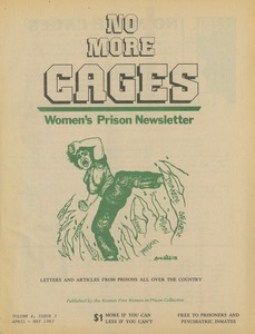 Thumbnail of No more cages A Bi-monthly women's prison newsletter vol. 4 no. 3 April/May