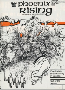 Thumbnail of Phoenix rising The voice of the psychiatrized vol. 6 no. 1 Spring/Summer Issue