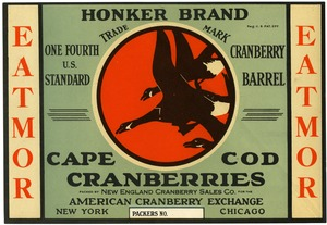 Thumbnail of Eatmor Cape Cod Cranberries : Honker Brand One fourth U.S. standard cranberry barrel crate label