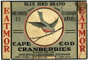 Thumbnail of Eatmor Cape Cod Cranberries : Blue Bird Brand One fourth U.S. standard cranberry barrel crate label