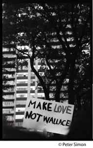 Thumbnail of Anti-Wallace sign reading 'Make love, not Wallace,' at the George Wallace rally on Boston Common
