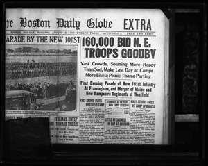 Thumbnail of Headline: 160,000 bid N.E. troops goodbye Boston Daily Globe