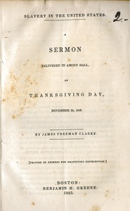 Thumbnail of Slavery in the United States A sermon delivered in Amory hall, on Thanksgiving Day, November 24, 1842