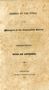 Thumbnail of An  address to the public by the managers of the Colonization Society of Connecticut