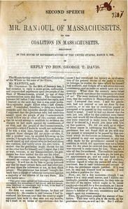 Thumbnail of Second speech of Mr. Rantoul, of Massachusetts, on the coalition in Massachusetts delivered in the House of Representatives of the United States, March 9, 1852, in reply to Hon. George T. Davis