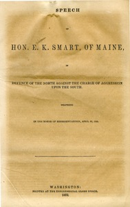 Thumbnail of Speech of Hon. E. K. Smart, of Maine, in defence of the North against the charge of aggression upon the South