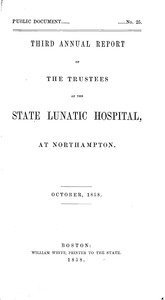 Thumbnail of Third Annual Report of the Trustees of the State Lunatic Hospital, at             Northampton, October, 1858 Public Document no. 25