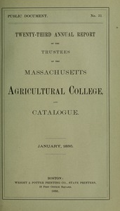 Thumbnail of Twenty-third annual report of the Trustees of the Massachusetts Agricultural College