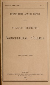 Thumbnail of Twenty-fifth annual report of the Massachusetts Agricultural College