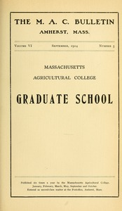 Thumbnail of Massachusetts Agricultural College Graduate School M.A.C. Bulletin vol. 6, no. 5