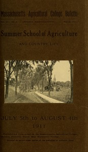 Thumbnail of Massachusetts Agricultural College Summer School of Agriculture and Country Life         1911 : General announcement : 'The Amherst movement' M.A.C. Bulletin vol. 3, no. 3