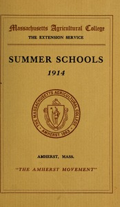 Thumbnail of Summer schools 1914: 'The Amherst movement' M.A.C. Bulletin vol. 6, no. 4