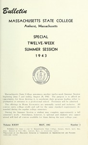 Thumbnail of Special twelve-week summer session 1943 Bulletin Massachusetts State College 35, no. 3