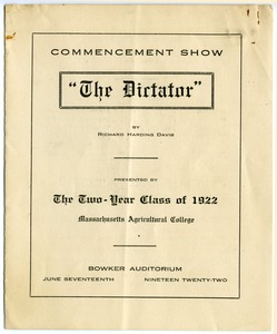 Thumbnail of The  Dictator, by Richard Harding Davis Commencement show presented by the two-year class of 1922, Massachusetts             Agricultural College